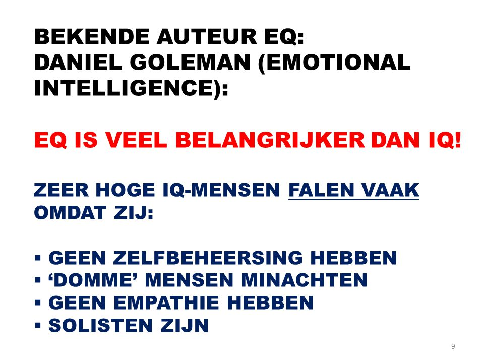 DANIEL GOLEMAN (EMOTIONAL INTELLIGENCE):