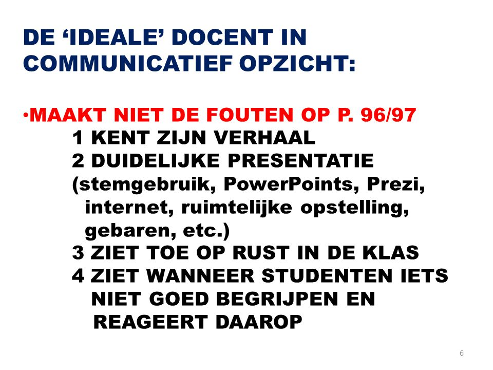 DE 'IDEALE' DOCENT IN COMMUNICATIEF OPZICHT: