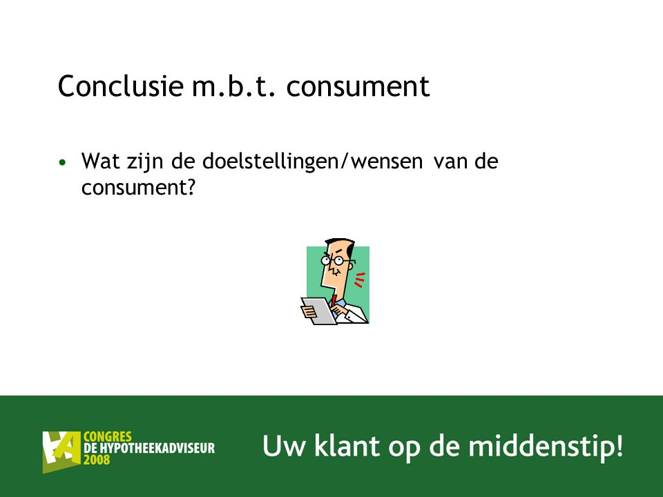 Conclusie m.b.t. consument
