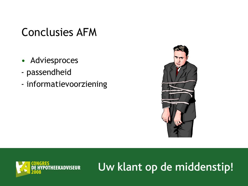 Conclusies AFM Adviesproces - passendheid - informatievoorziening