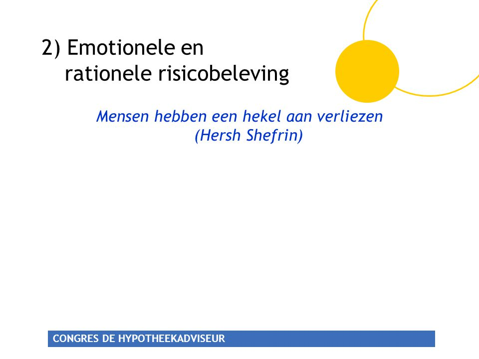 2) Emotionele en rationele risicobeleving
