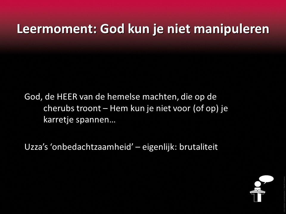 Leermoment: God kun je niet manipuleren