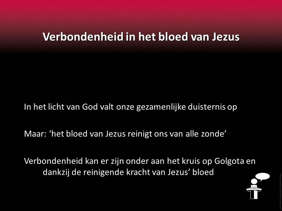 Verbondenheid in het bloed van Jezus