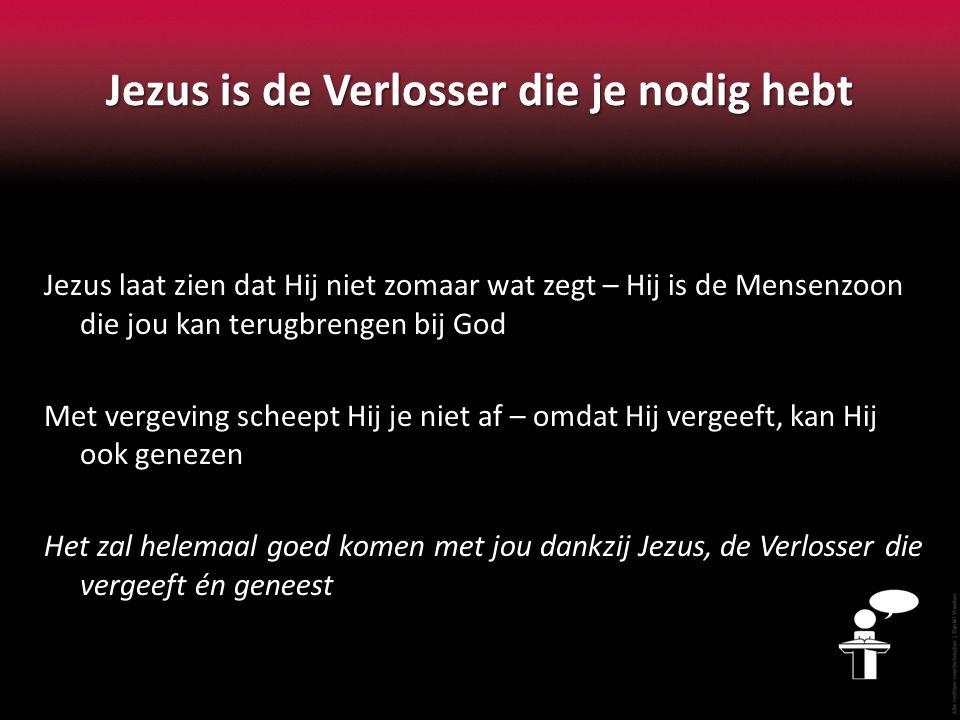 Jezus is de Verlosser die je nodig hebt