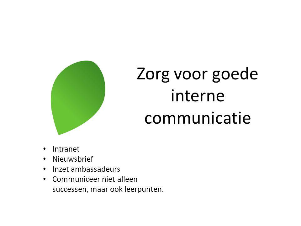 Zorg voor goede interne communicatie
