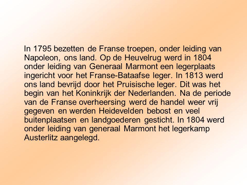 In 1795 bezetten de Franse troepen, onder leiding van Napoleon, ons land.
