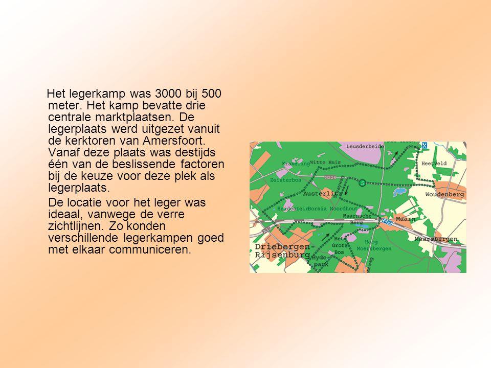 Het legerkamp was 3000 bij 500 meter