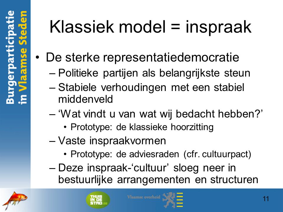 Klassiek model = inspraak