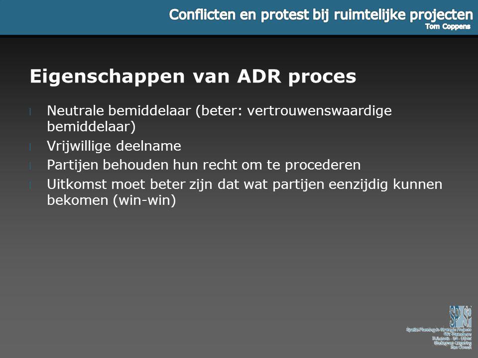 Eigenschappen van ADR proces