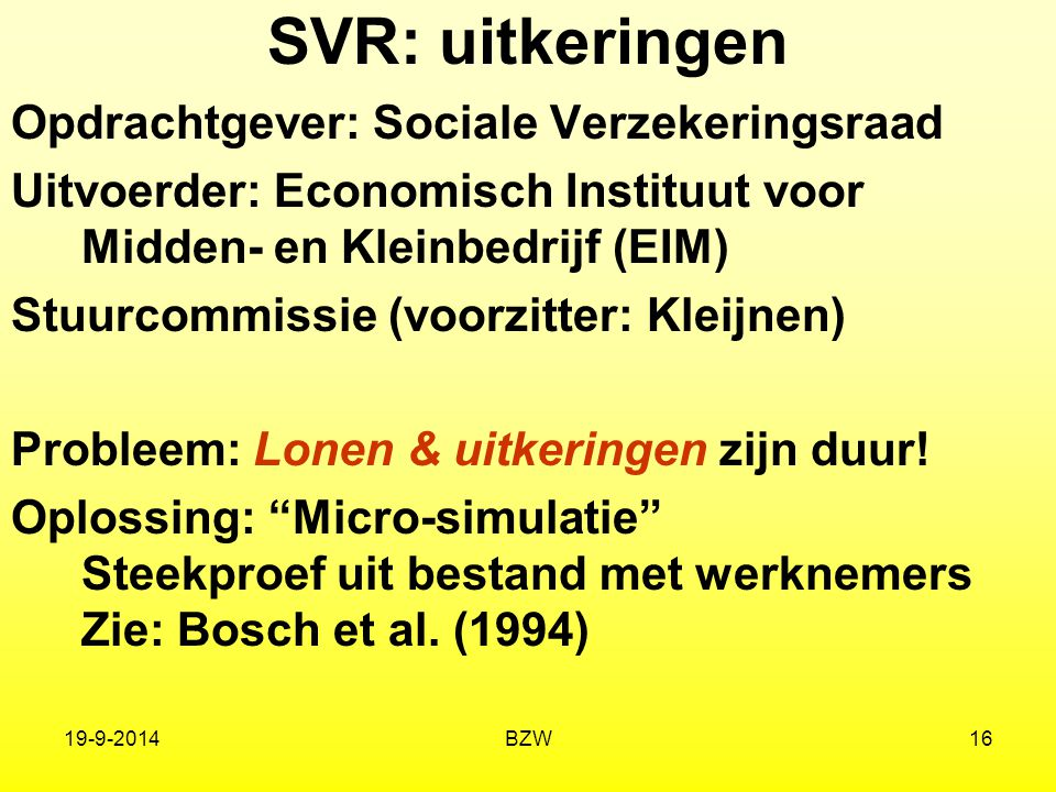 SVR: uitkeringen Opdrachtgever: Sociale Verzekeringsraad