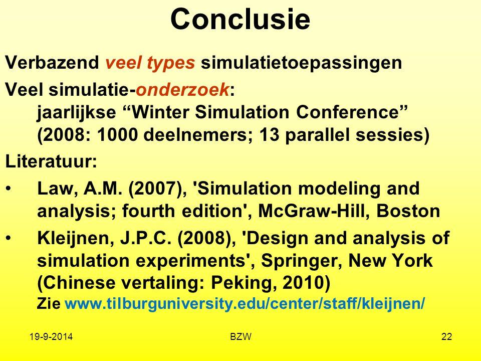 Conclusie Verbazend veel types simulatietoepassingen
