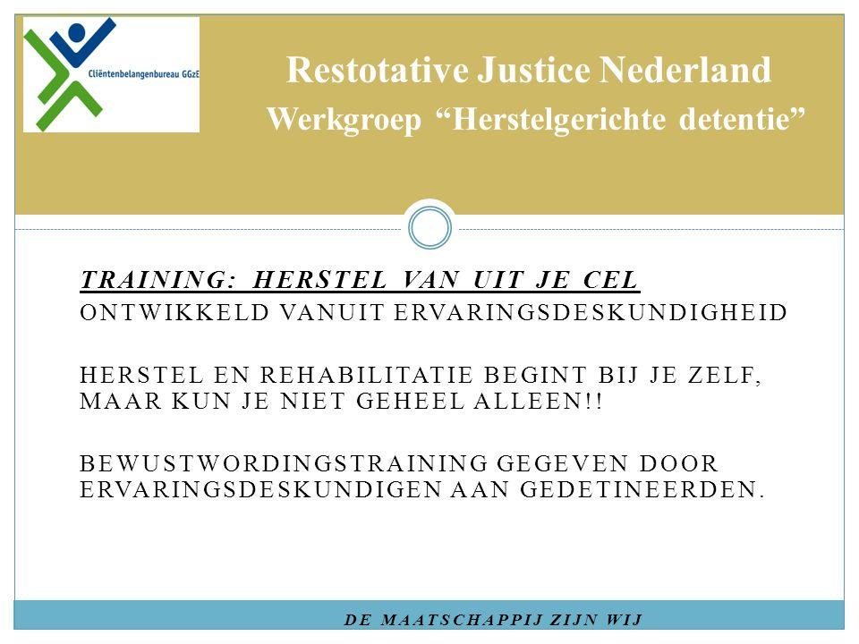 Restotative Justice Nederland Werkgroep Herstelgerichte detentie