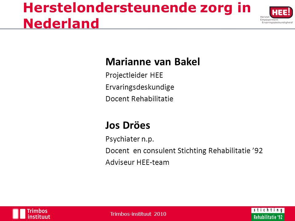 Herstelondersteunende zorg in Nederland