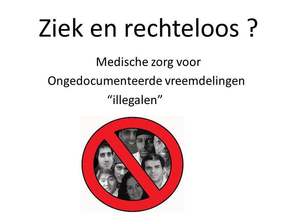 Medische zorg voor Ongedocumenteerde vreemdelingen illegalen