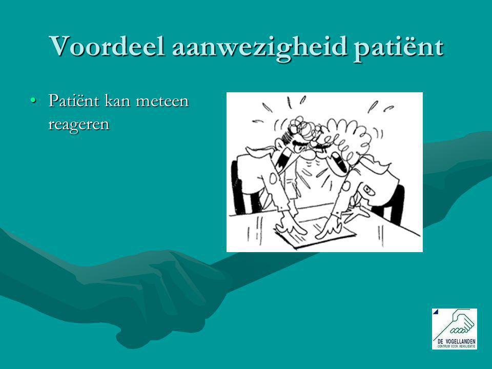 Voordeel aanwezigheid patiënt