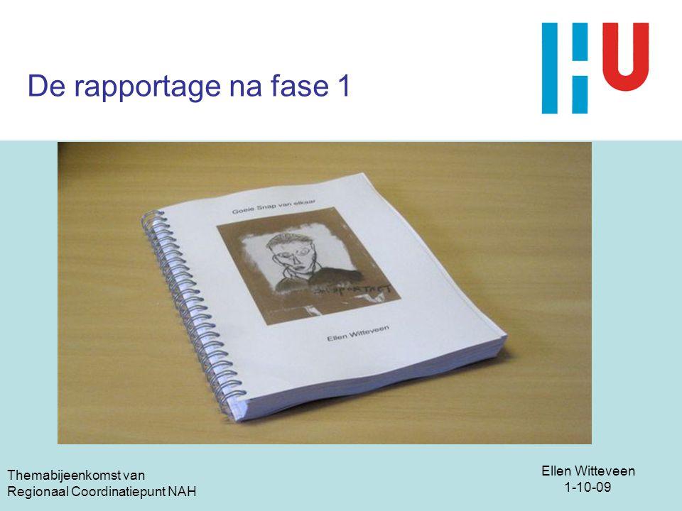 De rapportage na fase 1 Themabijeenkomst van