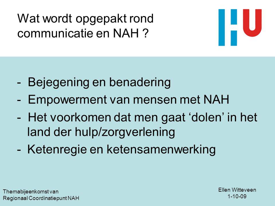 Wat wordt opgepakt rond communicatie en NAH