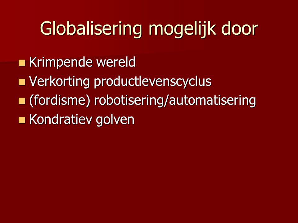 Globalisering mogelijk door