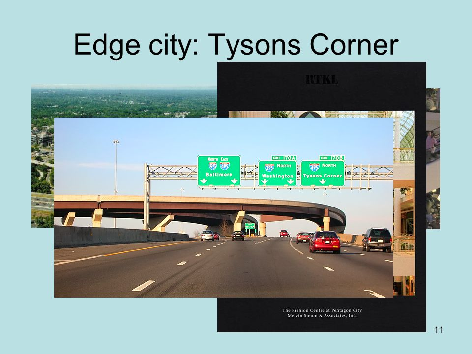 Edge city: Tysons Corner