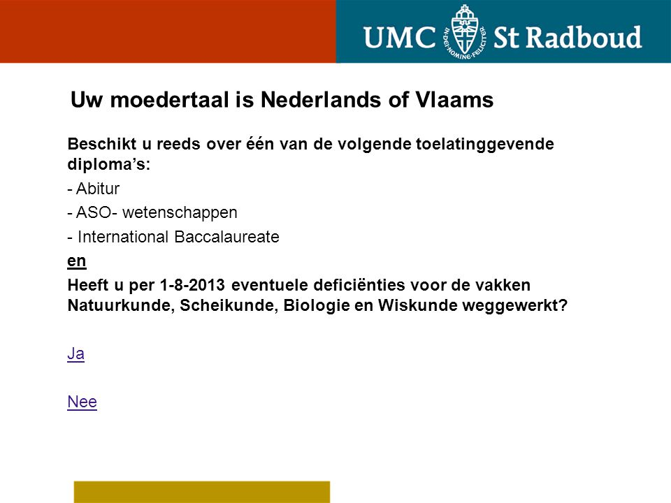 Uw moedertaal is Nederlands of Vlaams