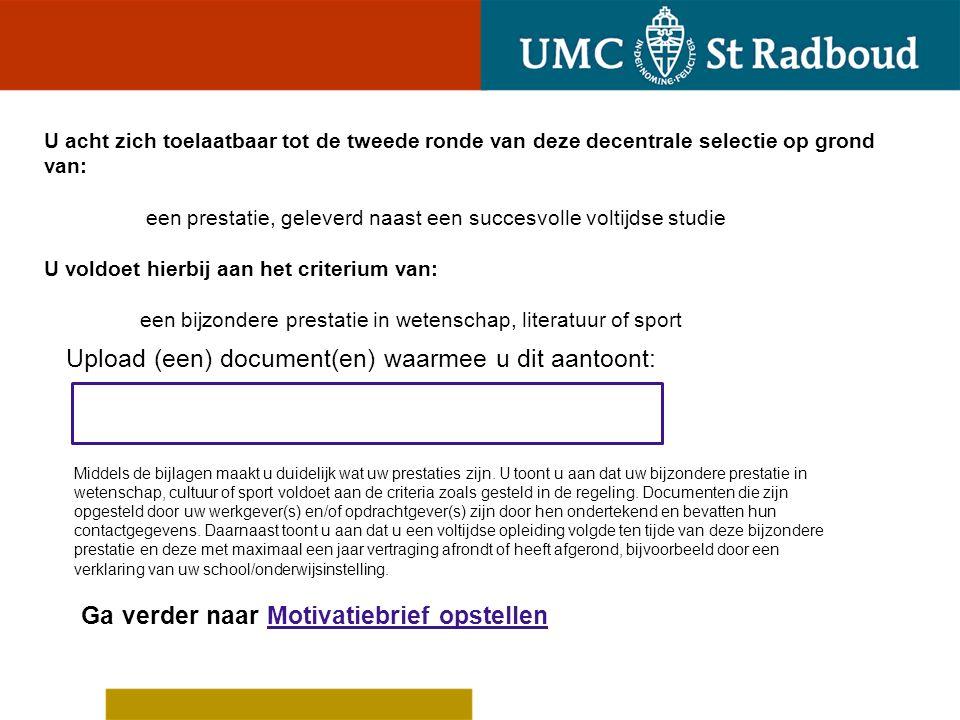 Upload (een) document(en) waarmee u dit aantoont: