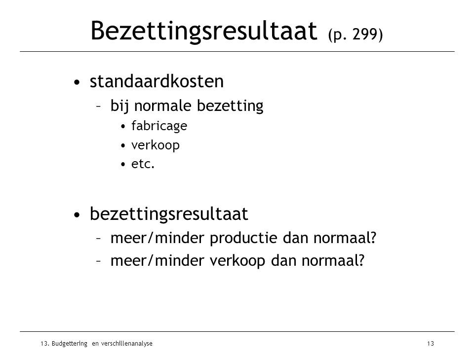 Bezettingsresultaat (p. 299)