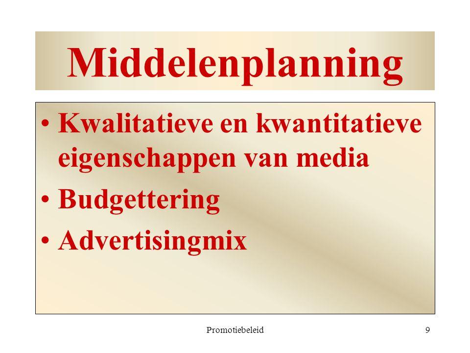 Middelenplanning Kwalitatieve en kwantitatieve eigenschappen van media