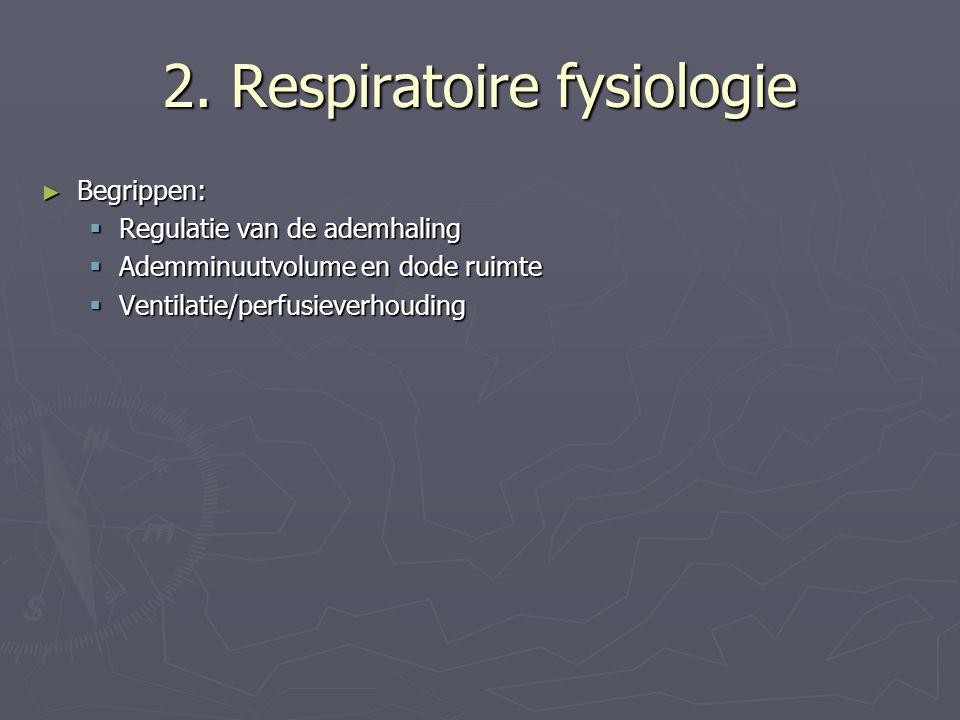 2. Respiratoire fysiologie