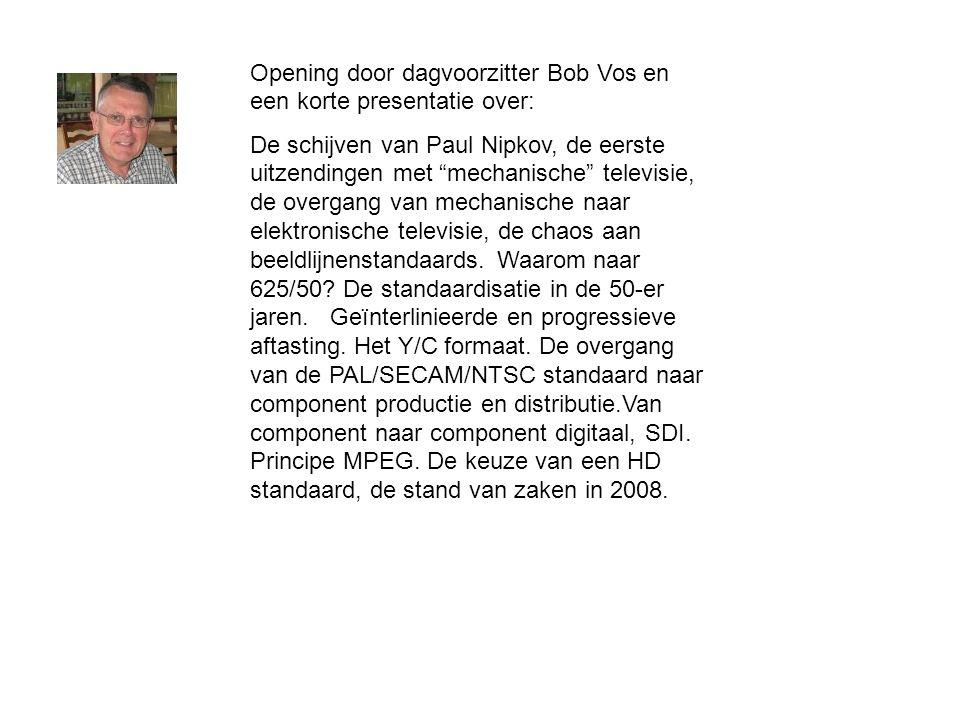 Opening door dagvoorzitter Bob Vos en een korte presentatie over: