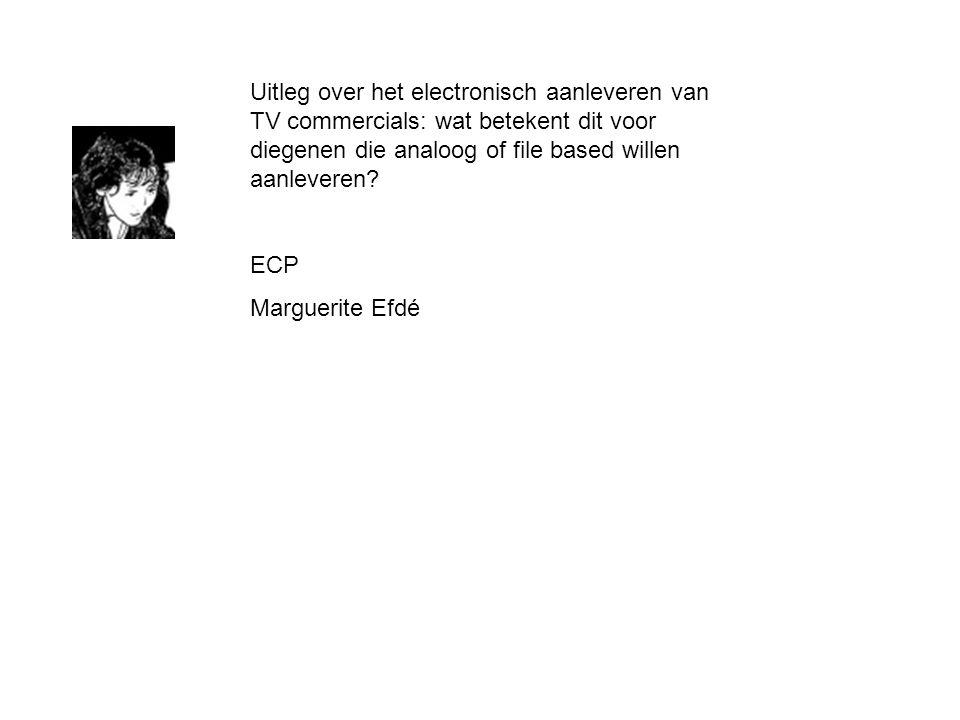 Uitleg over het electronisch aanleveren van TV commercials: wat betekent dit voor diegenen die analoog of file based willen aanleveren