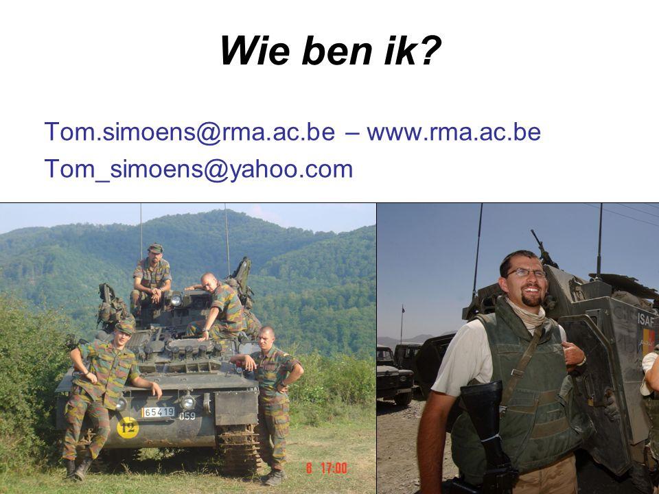 Wie ben ik Tom.simoens@rma.ac.be – www.rma.ac.be