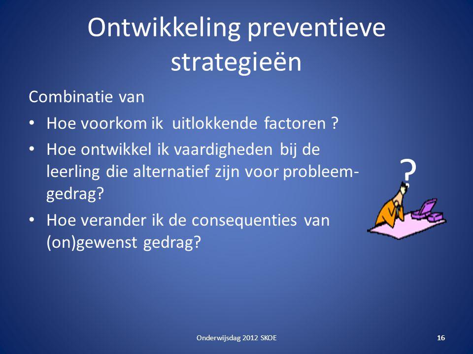 Ontwikkeling preventieve strategieën