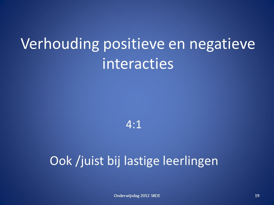 Verhouding positieve en negatieve interacties