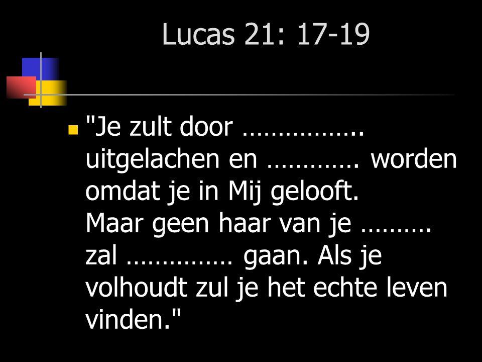 Lucas 21: 17-19