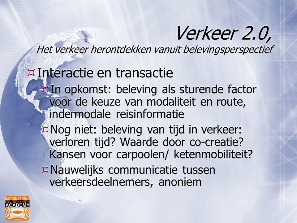 Verkeer 2.0, Het verkeer herontdekken vanuit belevingsperspectief