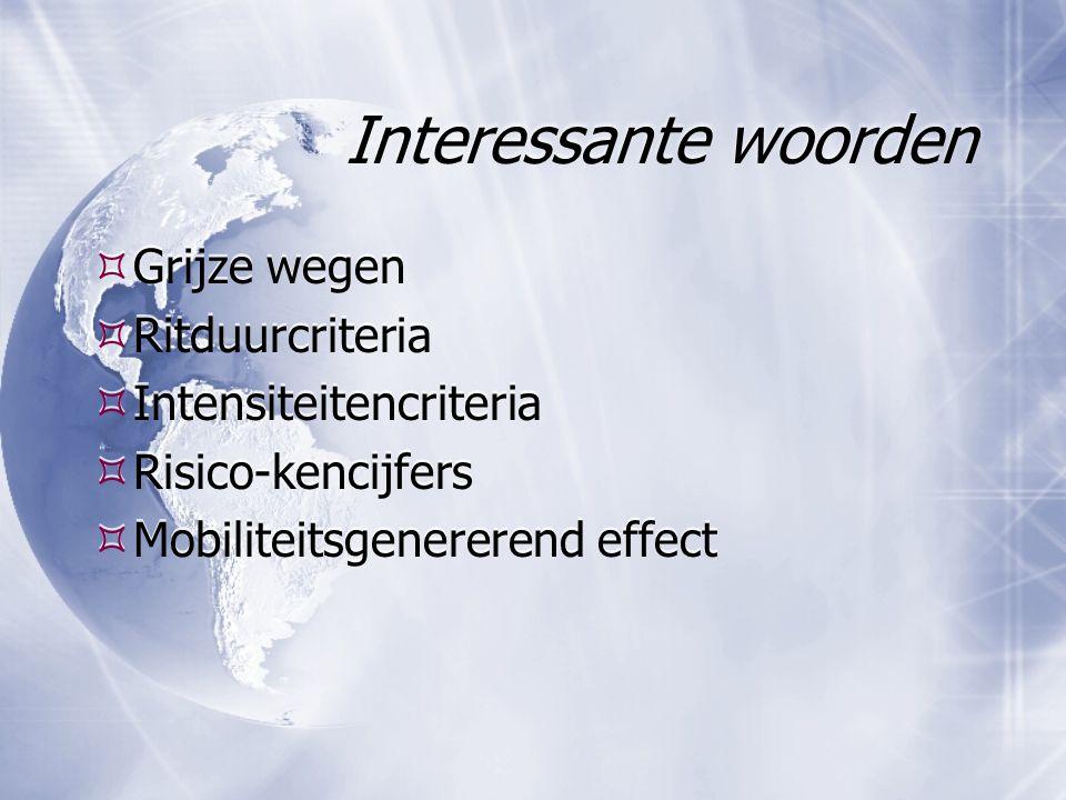 Interessante woorden Grijze wegen Ritduurcriteria