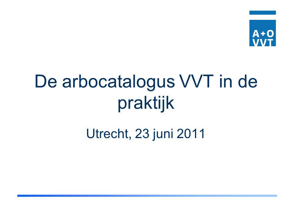 De arbocatalogus VVT in de praktijk