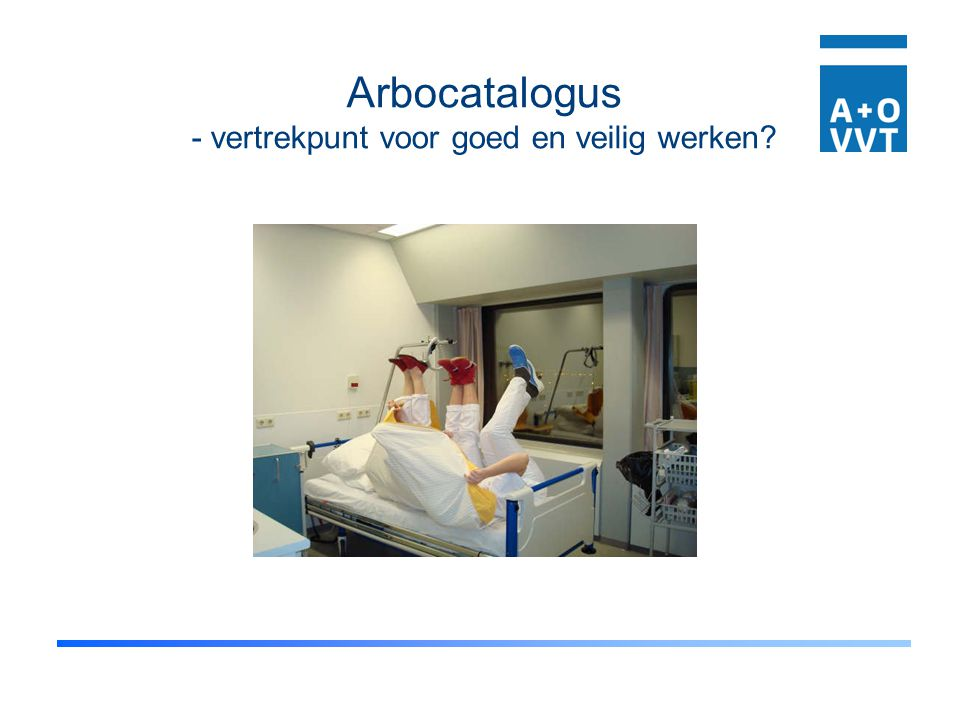 Arbocatalogus - vertrekpunt voor goed en veilig werken
