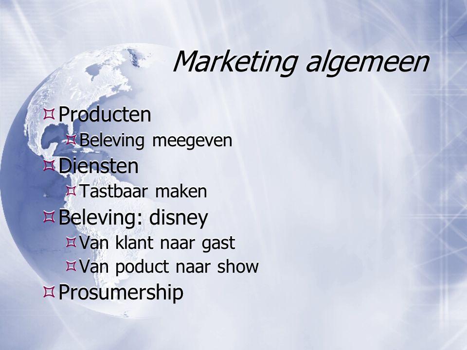 Marketing algemeen Producten Diensten Beleving: disney Prosumership