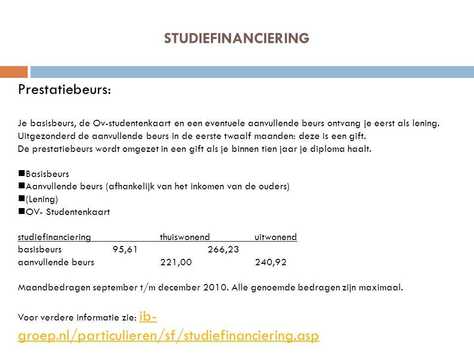STUDIEFINANCIERING Prestatiebeurs: