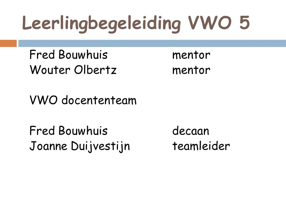 Leerlingbegeleiding VWO 5