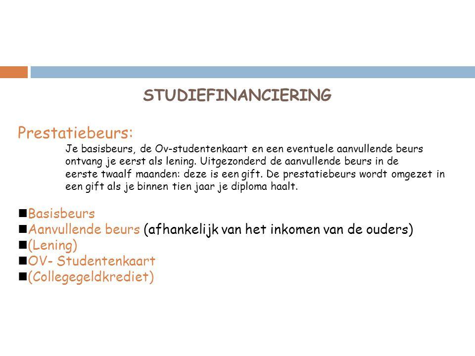 STUDIEFINANCIERING Prestatiebeurs: Basisbeurs