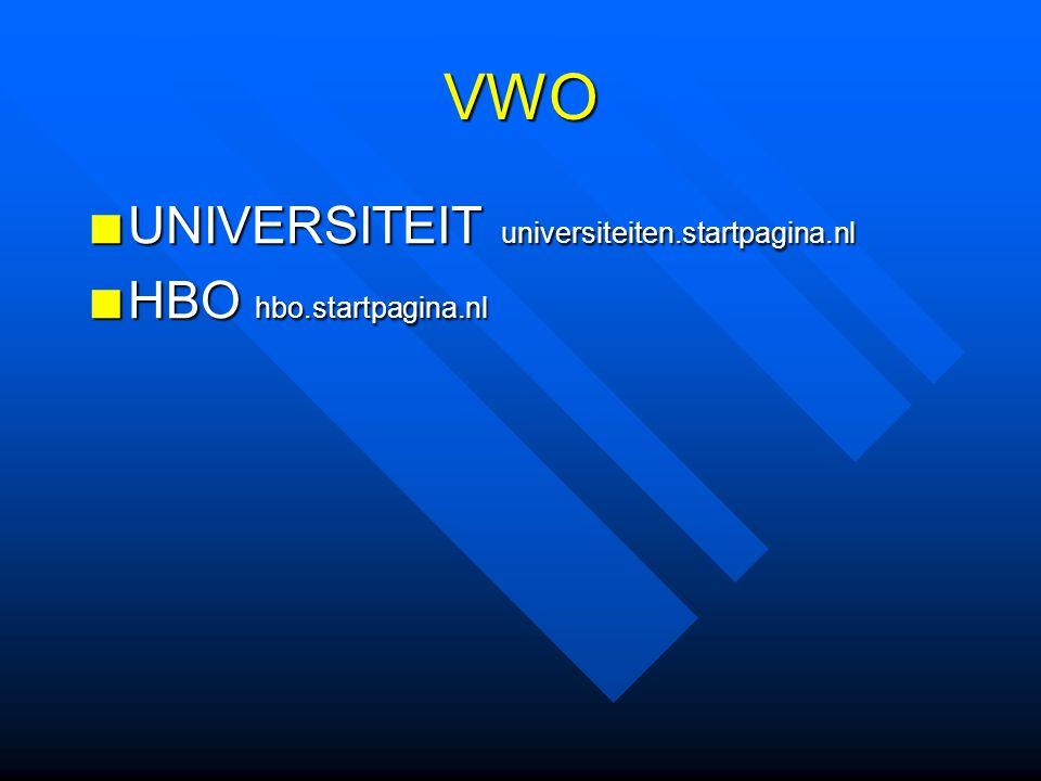 VWO UNIVERSITEIT universiteiten.startpagina.nl HBO hbo.startpagina.nl
