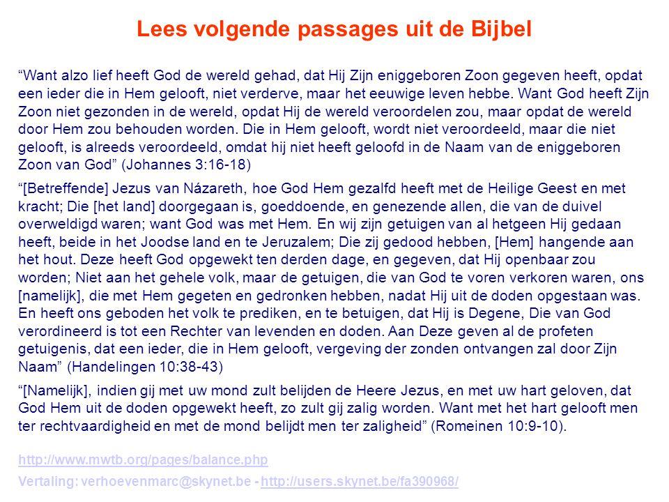 Lees volgende passages uit de Bijbel