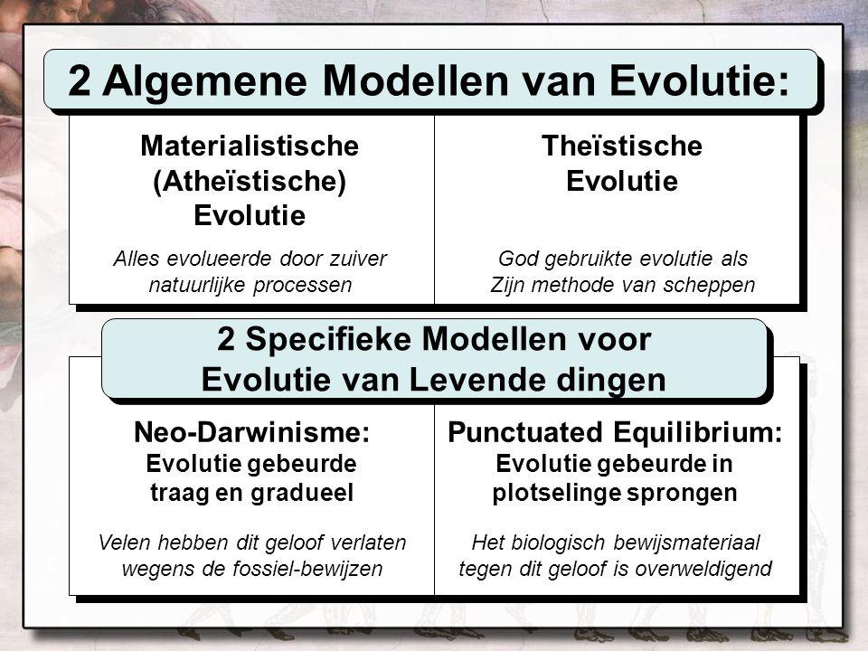 2 Algemene Modellen van Evolutie: