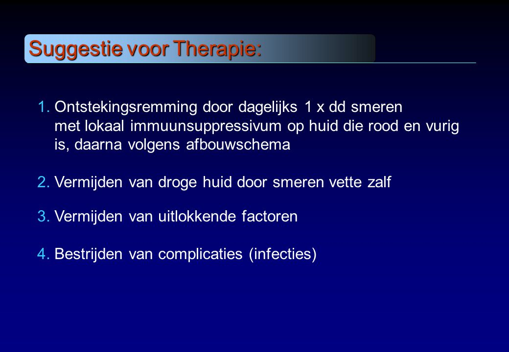 Suggestie voor Therapie: