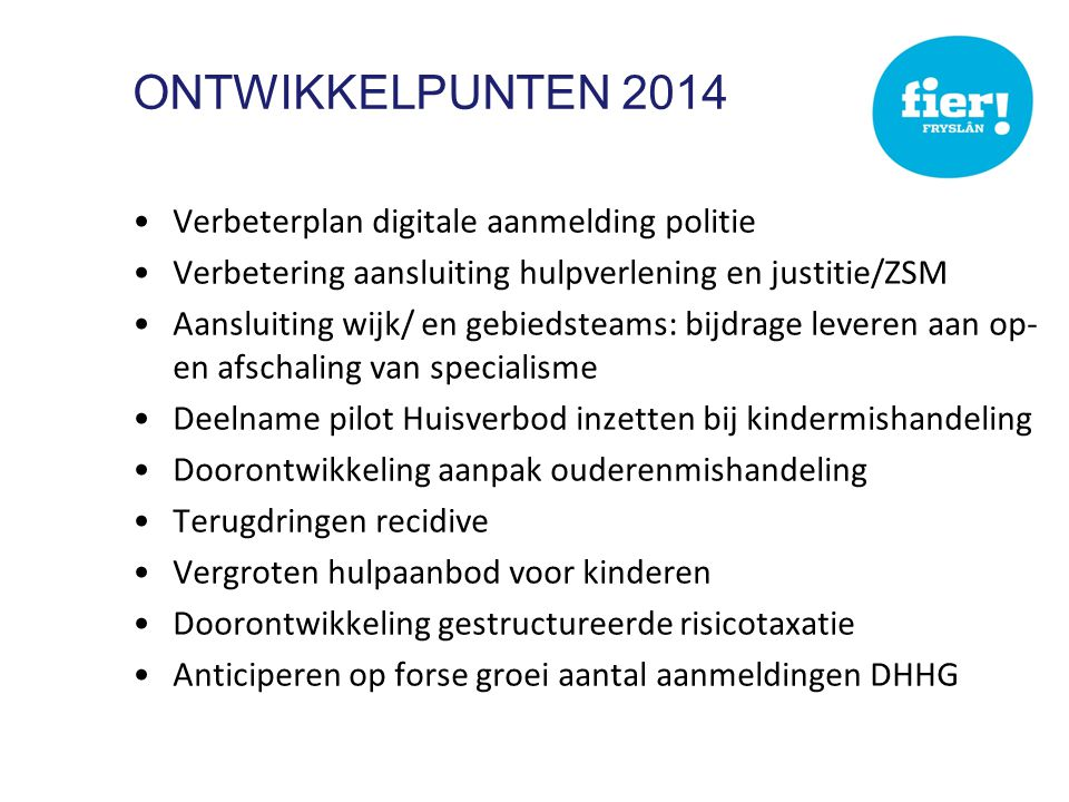 Ontwikkelpunten 2014 Verbeterplan digitale aanmelding politie