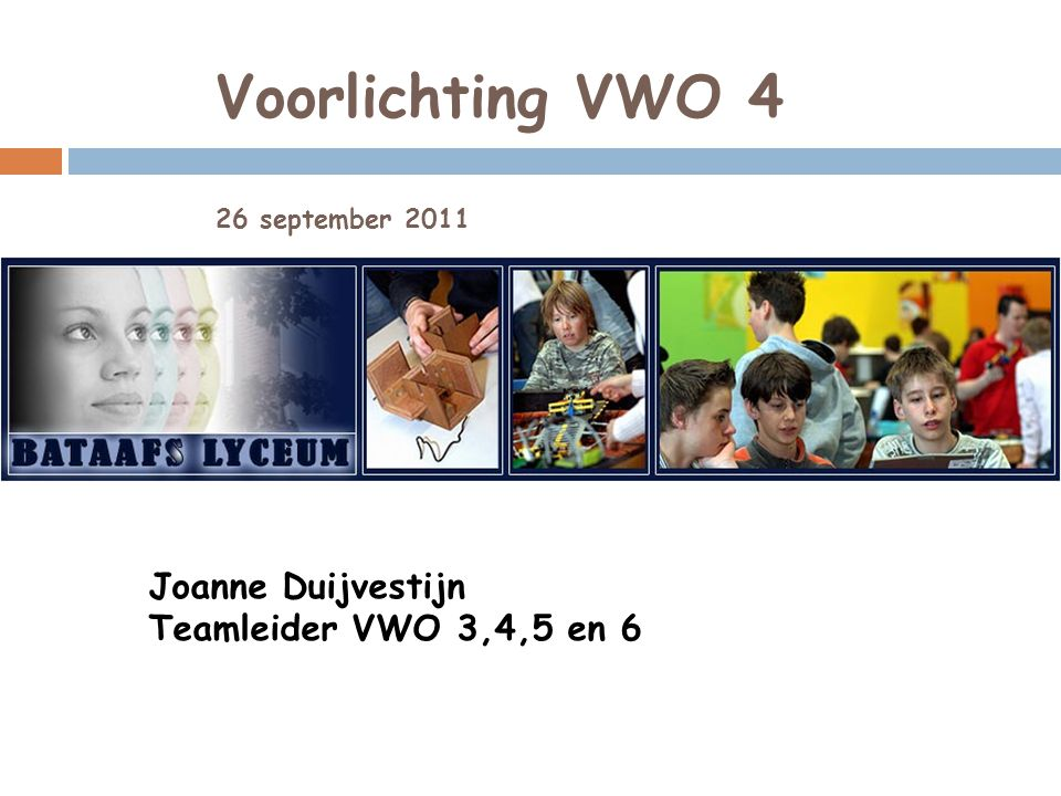 Voorlichting VWO 4 26 september 2011