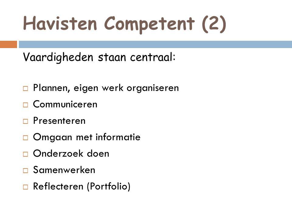 Havisten Competent (2) Vaardigheden staan centraal: