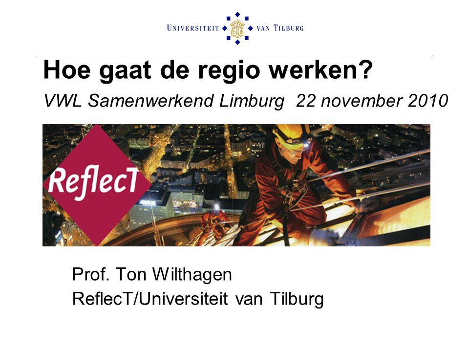 Hoe gaat de regio werken VWL Samenwerkend Limburg 22 november 2010